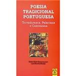 Livro - Poesia Tradicional Portuguesa: Trovadoresca, Palaciana e Camoniana - Antologias Literárias e Didática da Literatura