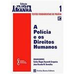 Livro - Polícia e os Direitos Humanos