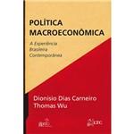 Livro - Política Macroeconômica - a Experiência Brasileira Contemporânea