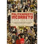 Livro - Politicamente Incorreto: o Guia dos Guias