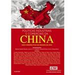 Livro - Políticas Industriais e Comerciais da China