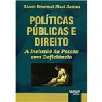 Livro - Políticas Públicas e Direito: a Inclusão da Pessoa com Deficiência