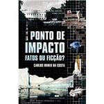 Livro - Ponto de Impacto - Fatos ou Ficção?