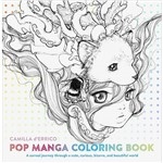 Livro - Pop Manga Coloring Book: a Surreal Journey Through a Cute, Curious, Bizarre, And Beautiful World