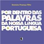 Livro - por Dentro das Palavras da Nossa Lingua Portuguesa