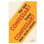 Livro - por que Confessar? Como Confessar? | SJO Artigos Religiosos