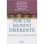 Livro - por um Mundo Diferente - Alternativas para o Mercado Global