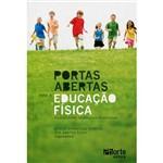 Livro - Portas Abertas para a Educação Física: Falando Sobre Abordagens Pedagógicas