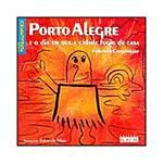 Livro - Porto Alegre e o Dia em que a Cidade Fugiu de Casa