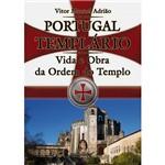 Livro - Portugal Templário - Vida e Obra da Ordem do Templo
