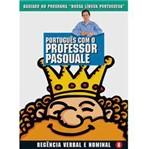 Livro - Português com o Professor Pasquale: Regência Verbal e Nominal