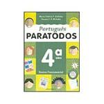 Livro - Português Paratodos - 4 Série - 1 Grau
