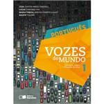 Livro - Português: Vozes do Mundo - Literatura, Língua e Produção de Texto - Vol. 1