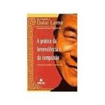 Livro - Pratica da Benevolencia e da Compaixao, a