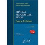 Livro - Prática Processual Penal: Exame de Ordem