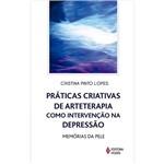 Livro - Práticas Criativas de Arteterapia Como Intervenção na Depressão