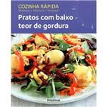 Livro - Pratos com Baixo Teor de Gordura - Coleção Cozinha Rápida
