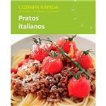 Livro - Pratos Italianos - Cozinha Rápida