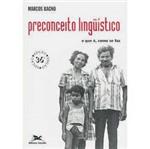 Livro - Preconceito Linguístico : o que É, Como se Faz