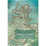 Livro - Prelúdio de Sangue - Primeiro Volume da Saga dos Plantagenetas