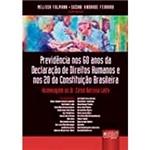 Livro - Previdência Nos 60 Anos da Declaração de Direitos Humanos e Nos 20 da Constituição Brasileira