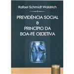 Livro - Previdência Social e Princípio da Boa-fé Objetiva
