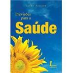 Livro - Previsões para a Saúde / Previsões para os Estudos