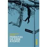 Livro - Primatas da Park Avenue