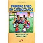 Livro : Primeiro Livro do Catequizando - em Preparação à Eucaristia