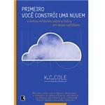 Livro - Primeiro Você Contrói uma Nuvem