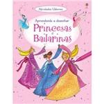 Livro - Princesas e Bailarinas: Aprendendo a Desenhar