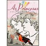 Livro - Princesas e os Segredos da Corte, as