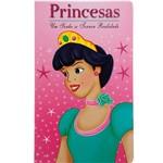 Livro - Princesas: um Sonho se Tornou Realidade