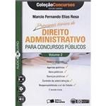 Livro - Principais Tópicos de Direito Administrativo: para Concursos Públicos - Volume 2 - Coleção Concursos