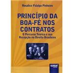 Livro - Princípio da Boa-fé Nos Contratos: o Percurso Teórico e Sua Recepção no Direito Brasileiro