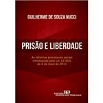 Livro - Prisão e Liberdade - as Reformas Processuais Penais Introduzidas Pela Lei 12.403, de 4 de Maio de 2011