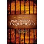 Livro - Prisioneira da Inquisição
