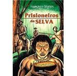 Livro - Prisioneiros da Selva