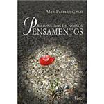 Livro - Prisioneiros de Nossos Pensamentos
