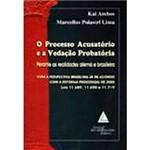 Livro - Processo Acusatório e a Vedação Probatória: Perante as Realidades Alemã e Brasileira