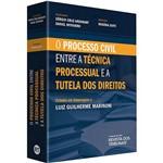 Livro - Processo Civil Entre a Técnica Processual e a Tutela dos Direirtos