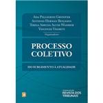 Livro - Processo Coletivo: do Surgimento à Atualidade