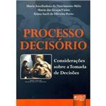 Livro - Processo Decisório - Considerações Sobre a Tomada de Decisões
