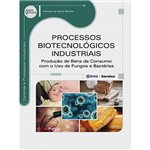 Livro - Processos Biotecnológicos Industriais