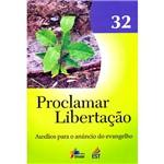 Livro - Proclamar Libertação - Vol. 32