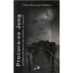 Livro : Procura-se Jung - Metáfora da Busca do Humano no Humano
