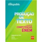 Livro - Produção de Texto - Caderno de Competências ENEM - Ensino Médio - Ser Protagonista - Volume Único