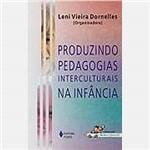 Livro - Produzindo Pedagogias Interculturais na Infância