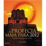Livro - Profecia Maia para 2012, a