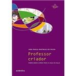 Livro - Professor Criador: Fabricando Livros para a Sala de Aula